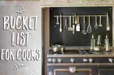 Przepis na A Bucket List for Cooks : 50 Accomplishments For a Lifetime of Kitchen Joy